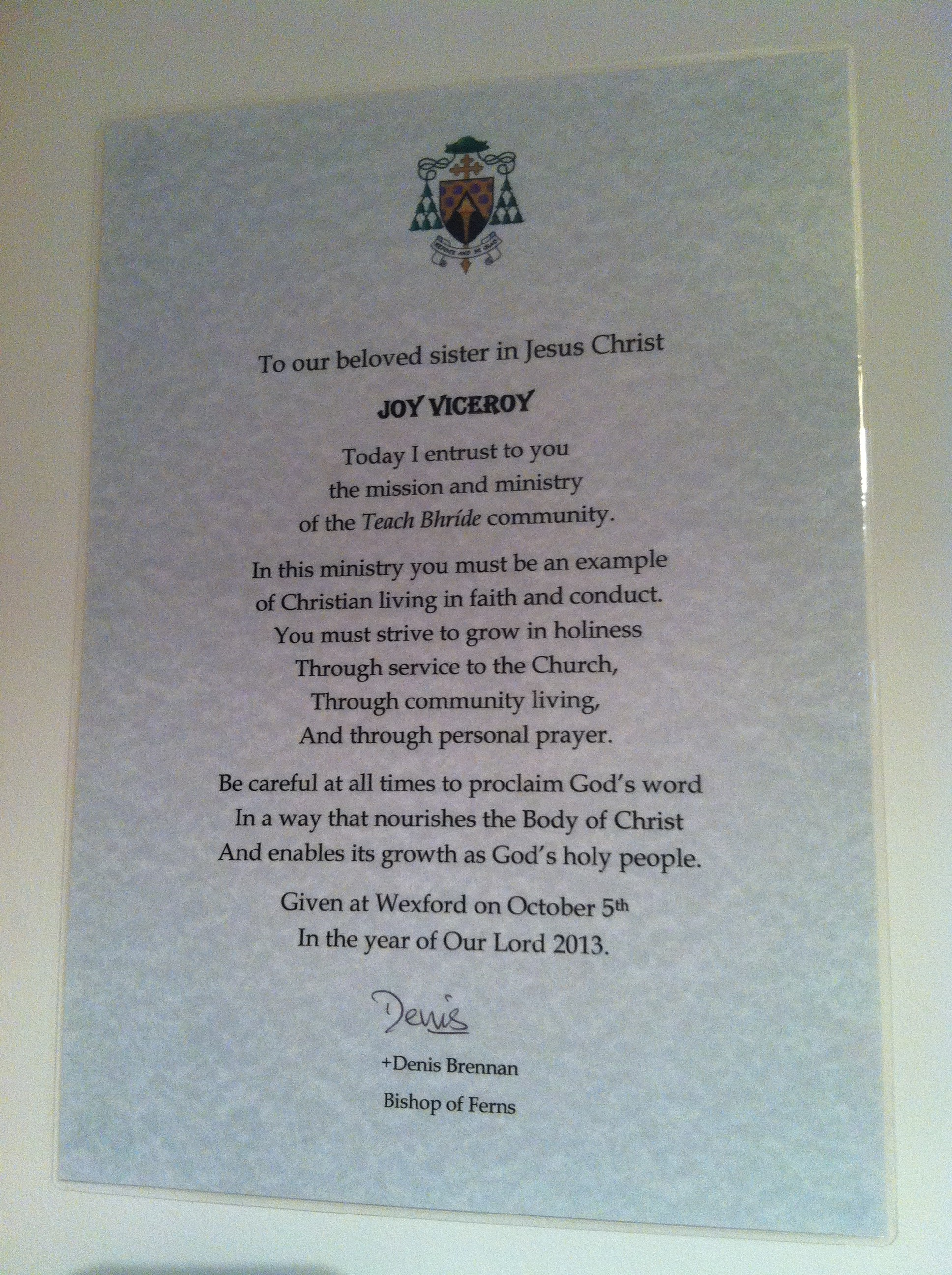 The certificate we all received from Bishop Denis for our commissioning ceremony.  What a huge responsibility we have all been granted!